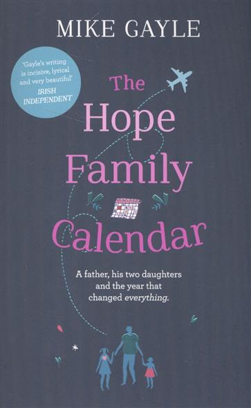 Gayle M. The Hope Family Calendar