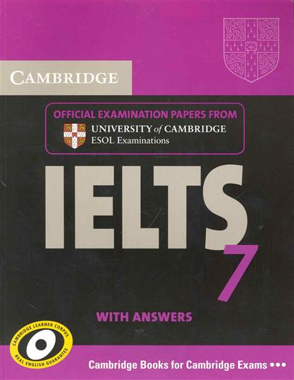 Cambridge IELTS 7 with answers cambridge english ielts 9 authentic examination papers from cambridge esol with answers 2cd