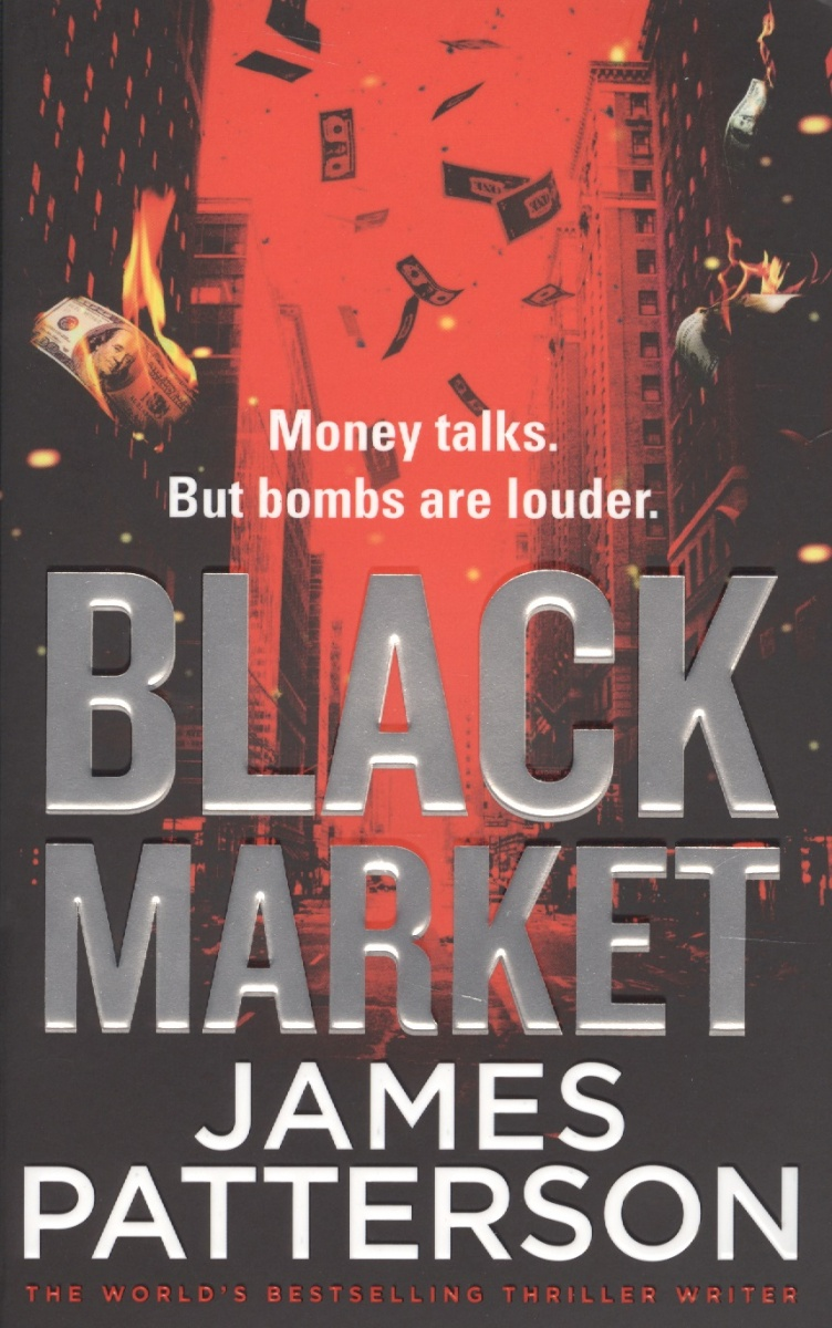 Patterson J. Black Market  ISBN: 9781784757427