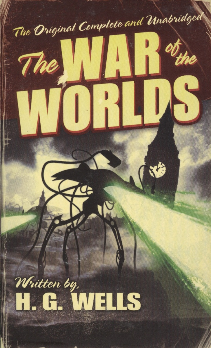 Wells H. The War of the Worlds ISBN: 9780812505153