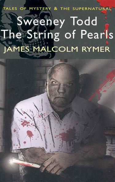 Rymer J. Sweeney Todd The String of Pearls patrick j sweeney ii rfid for dummies