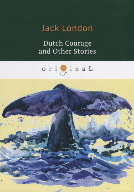 London J. Dutch Courage and Other Stories j conrad typhoon and other stories