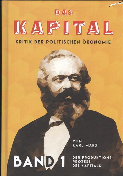 Das Kapital. Kritik der politischen Okonomie. Erster Band / Капитал. Критика политической экономии. Том 1