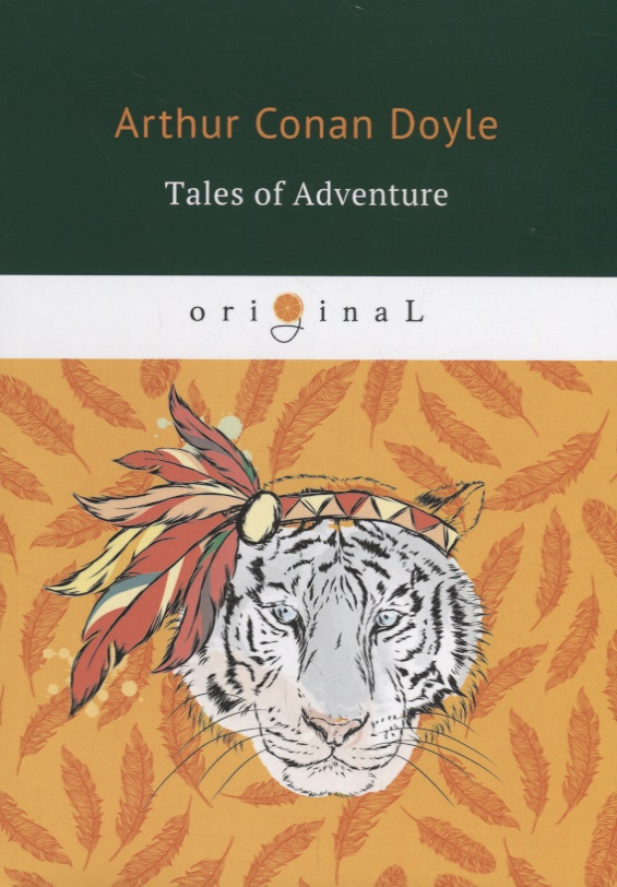 Doyle A. Tales of Adventure ISBN: 9785521071593 doyle a tales of adventure and medical life