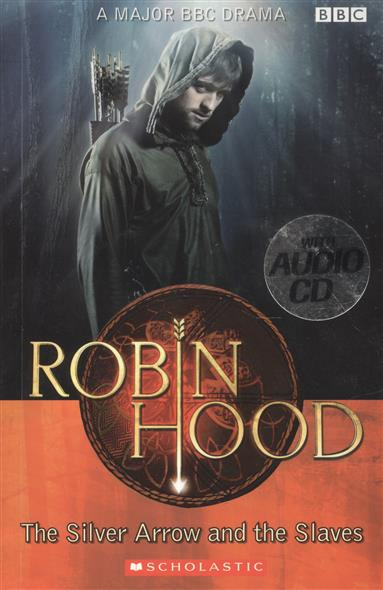 все цены на  Edwards L. Robin Hood. The Silver Arrow and the Slaves. Level 2 (+CD)  в интернете