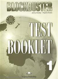 Dooley J., Evans V. Blockbuster 1. Test Booklet. Photocopiable Material jenny dooley virginia evans hello happy rhymes nursery rhymes and songs