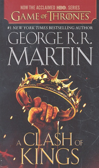 Martin G. A Clash of Kings (Movie Tie-In Edition) clash of kings song of ice hb