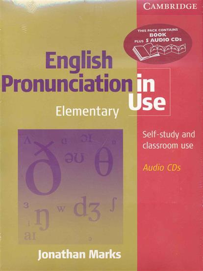 Marks J. English Pronunciation in Use Elementary (+5CD) profession english in use medicine купить онлайн