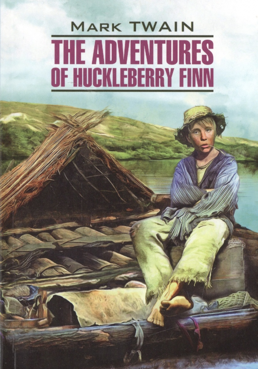 Twain M. The Adventures of Huckleberry Finn ISBN: 9785992511086 twain m the adventures of huckleberry finn