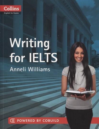 Williams A. Writing for IELTS writing for literacy for ages 7 8