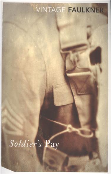 Faulkner W. Soldier's Pay faulkner the sound