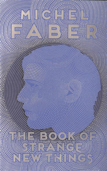 Faber M. The Book of Strange New Things цена