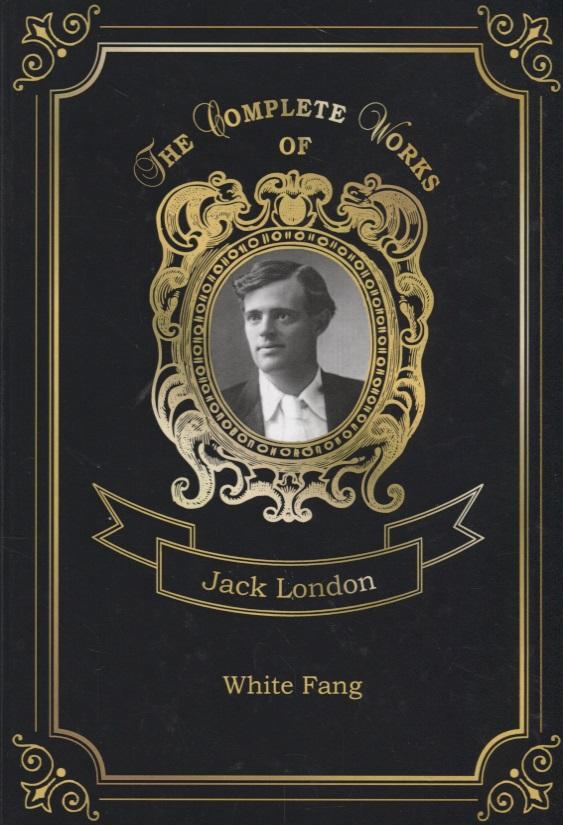 London J. White Fang white fang