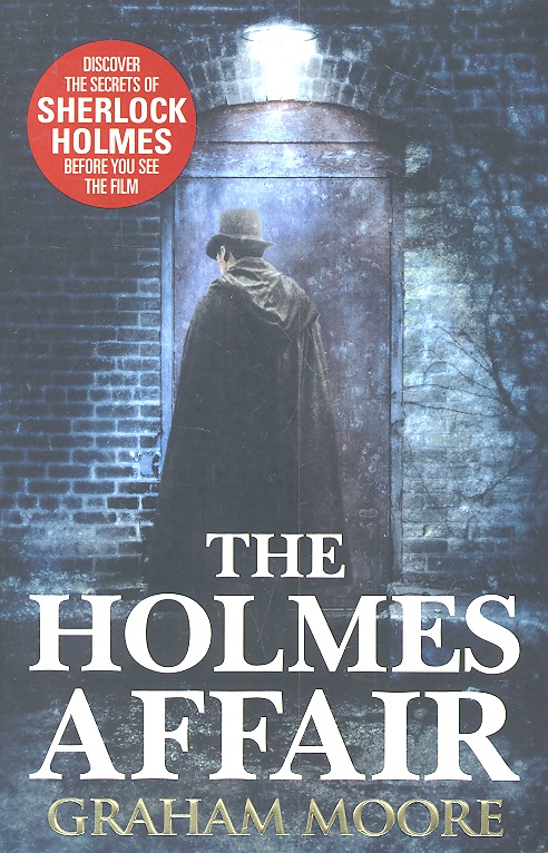 Moore G. The Holmes Affair the orchid affair