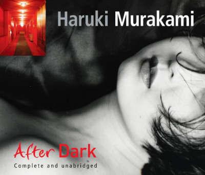 Murakami H. After Dark ISBN: 9781846550485 murakami h after dark