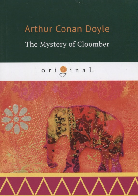 Doyle A. The Mystery of Cloomber doyle a the mystery of cloomber