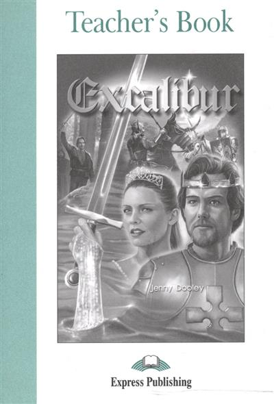 Excalibur. Teacher's Book