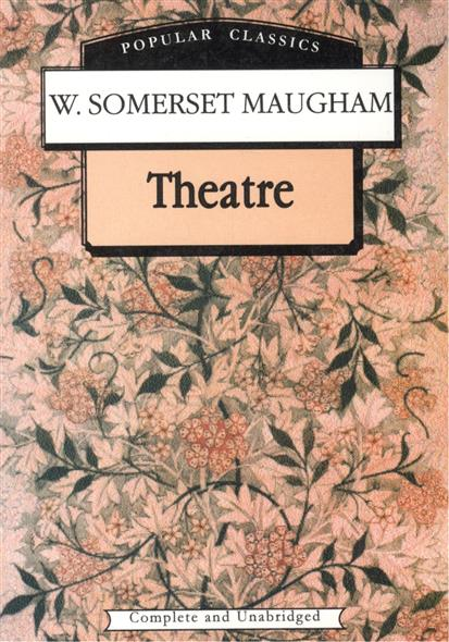 Maugham S. Maugham Theatre w somerset maugham theatre