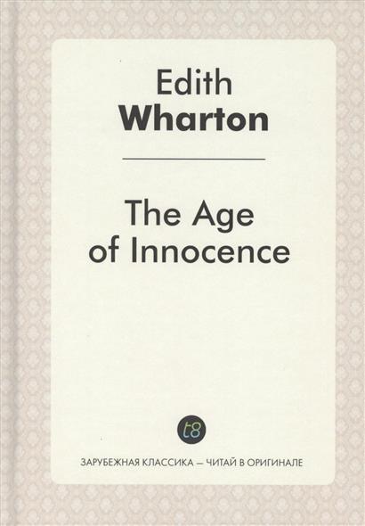 Wharton E. The Age of Innocence wharton e the pot boiler and the house of the dead hand