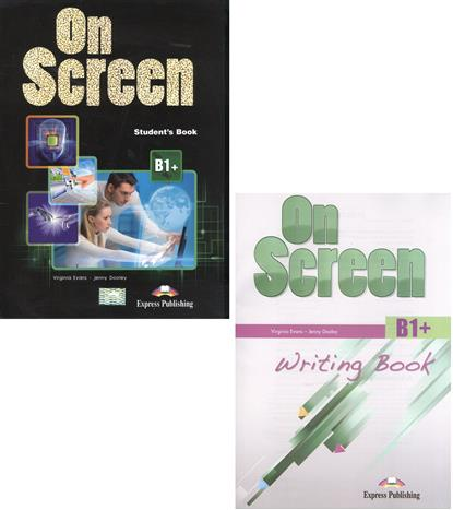 Evans V., Dooley J. On Screen B1+. Student's Book + Writing Book (комплект из 2-х книг в упаковке) dooley j evans v fce for schools practice tests 1 student s book