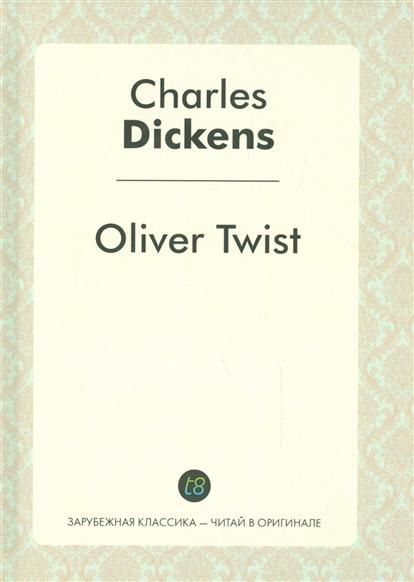 Dickens Ch. Oliver Twist oliver twist cd