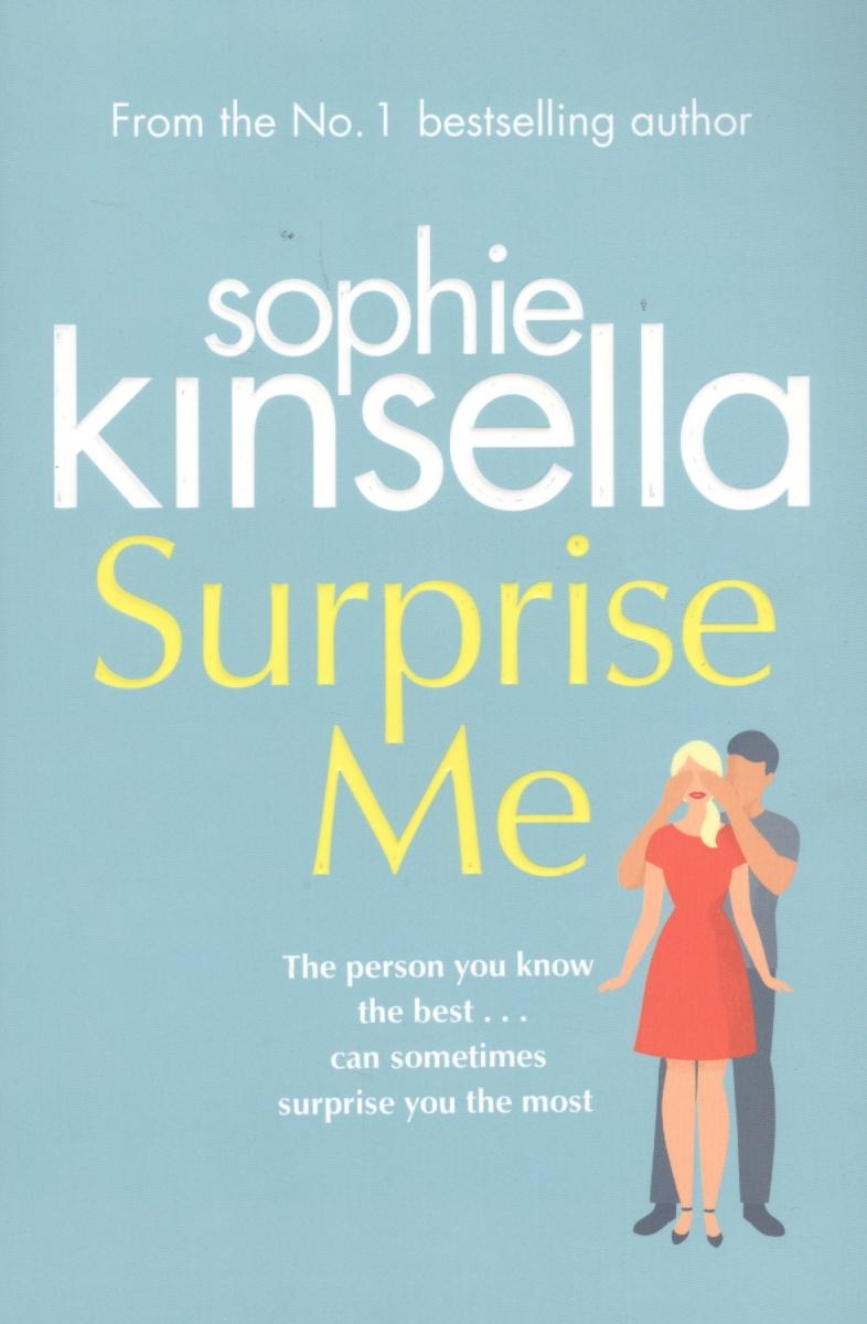 Kinsella S. Surprise Me kinsella s remember me
