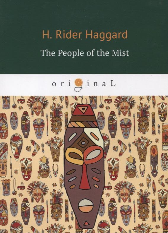 где купить Haggard H. The People of the Mist ISBN: 9785521066049 по лучшей цене