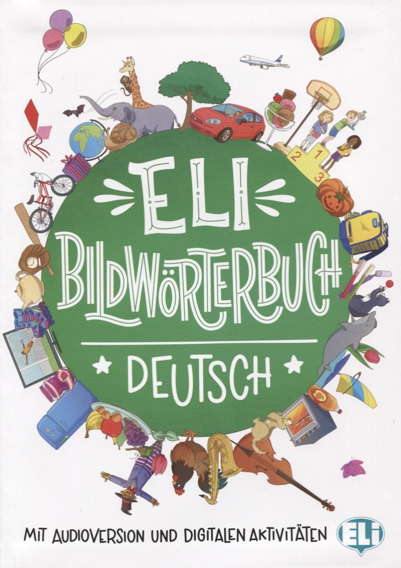 Bildworterbuch. Deutsch. Mit audioversion und digitalen aktivitaten freizeit mit und ohne sattel