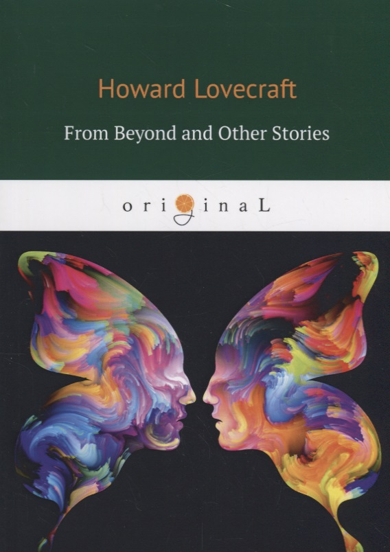 Lovecraft H. From Beyond and Other Stories h p lovecraft he