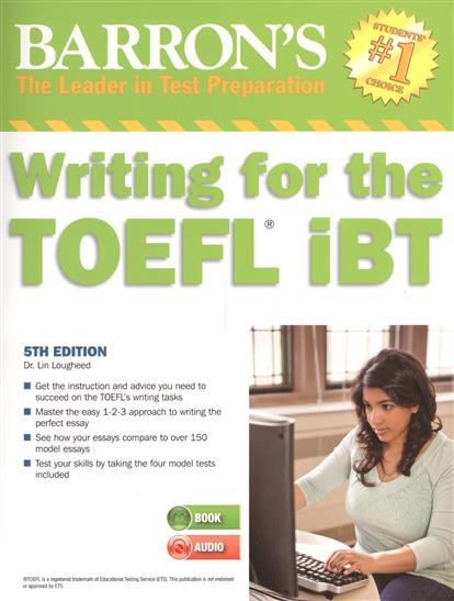 Lougheed L. Barron's Writing for the TOEFL iBT (+Audio-CD) lougheed l barron s ielts practice exams mp3 audio