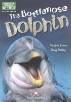 The Bottlenose Dolphin. Level A1/A2. Книга для чтения