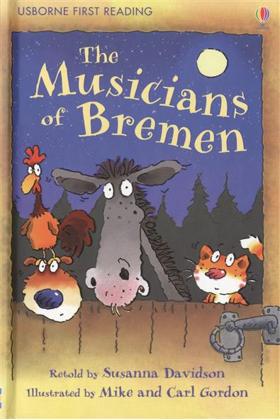 Brothers Grimm The Musicians of Bremen the brothers grimm sleeping beauty книга для чтения