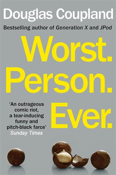 Coupland D. Worst. Person. Ever ISBN: 9780099537397 coupland d worst person ever isbn 9780099537397
