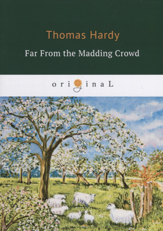 Hardy T. Far From the Madding Crowd ISBN: 9785521070411 цена