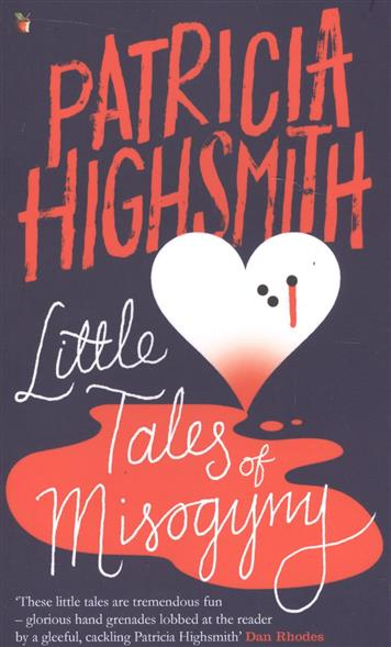 Highsmith P. Little Tales of Misogyny highsmith p found in the street