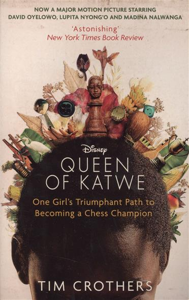 Crothers T. The Queen of Katwe erika johansen the queen of the tearling
