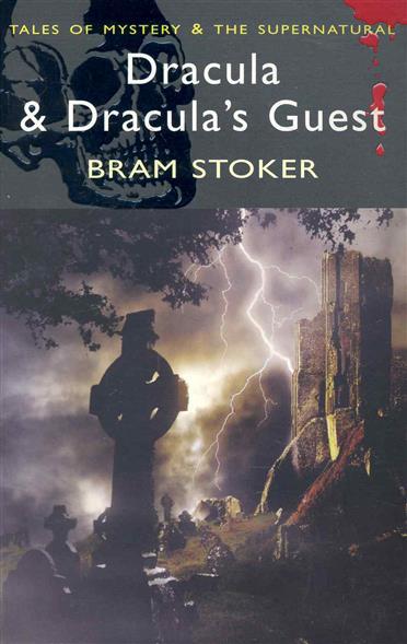 Stoker B. Dracula & Dracula's Guest dracula b stoker