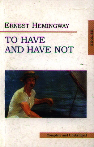 Hemingway To Have and Have Not