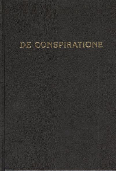 De Conspiratione / О Заговоре. Сборник монографий