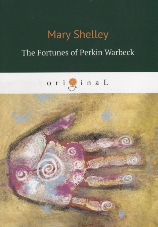Shelley M. The Fortunes of Perkin Warbeck m shelley lodore