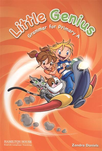 Daniels Z. Little Genius. Grammar for Primary A. Teacher's Book nina stefanovich tale about littleworm book for kids