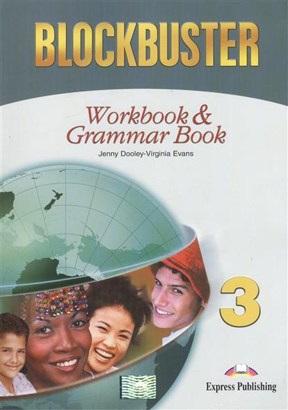 wm evans ballots Evans V., Dooley J. Blockbuster 3. Workbook & Grammar Book