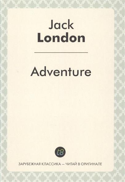 London J. Adventure london j south sea tales