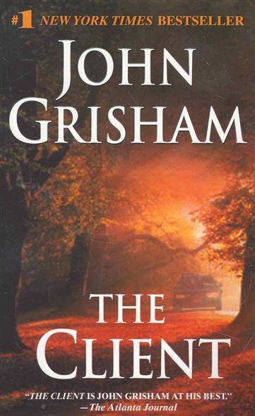 Grisham J. The Client grisham j calico joe