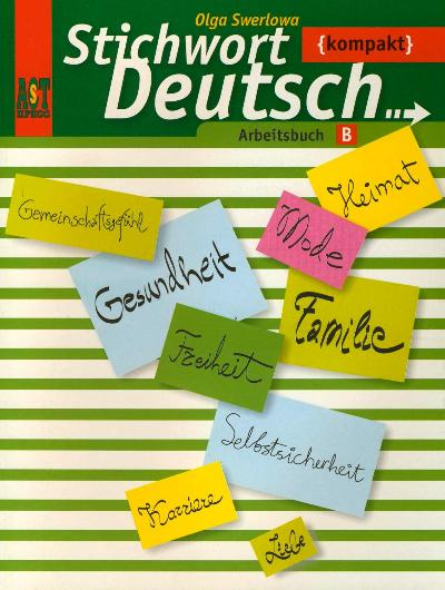Немецкий язык Ключевое слово нем. яз. компакт 10-11 кл. Р/т Б