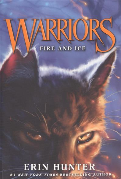 Warriors. Fire and Ice