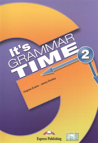 лучшая цена Evans V., Dooley J. It's Grammar Time 2. Student's Book