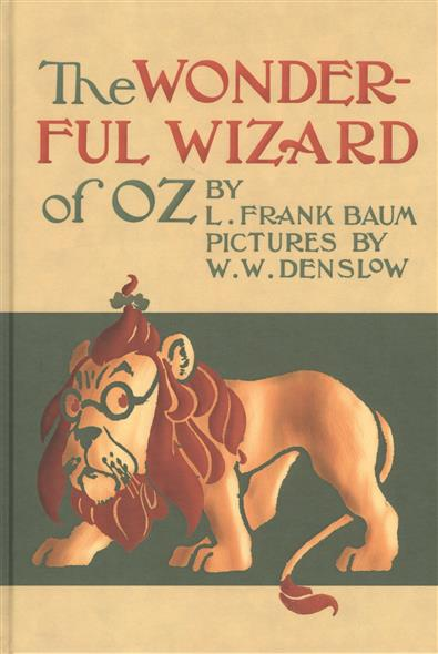 Baum L. The Wonderful Wizard of Oz the wizard