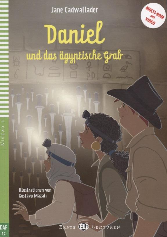 Книга Daniel und das aegyptische Grab. Niveau 4 (Учебник на немецком языке) (+CD). Cadwallader J.
