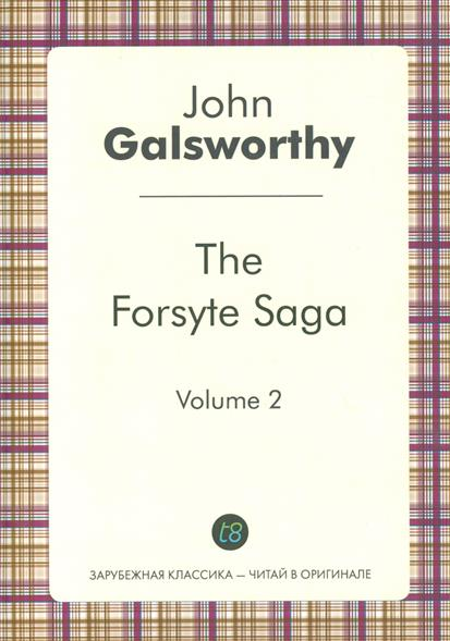 Galsworthy J. The Forsyte Saga. Volume 2 usagi yojimbo saga volume 7